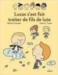 Lucas Les inséparables